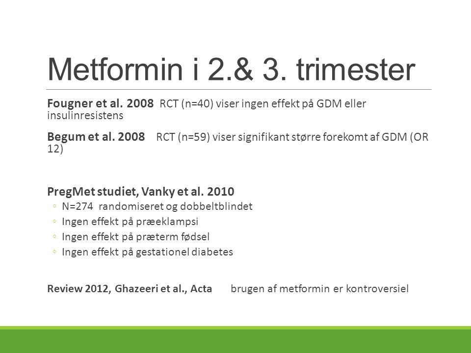 Metformin i 2.& 3. trimester