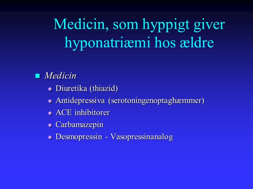Medicin, som hyppigt giver hyponatriæmi hos ældre