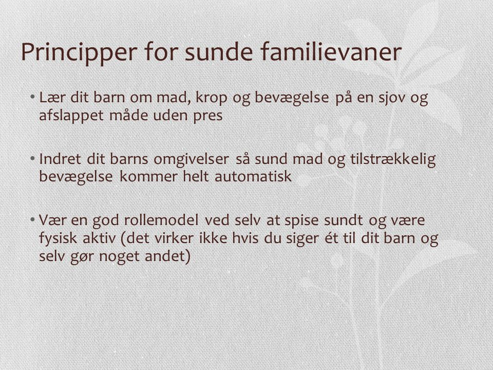Principper for sunde familievaner