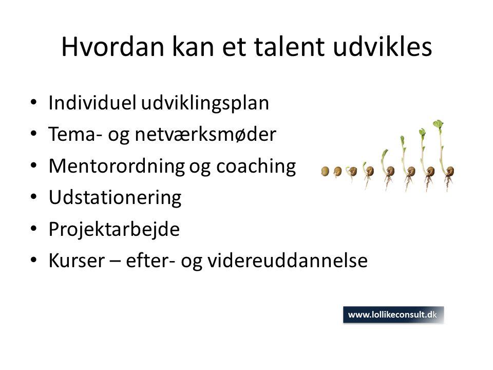 Hvordan kan et talent udvikles