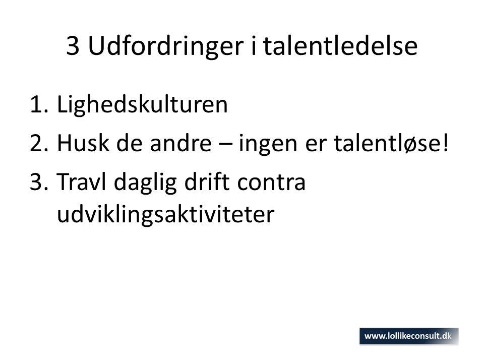 3 Udfordringer i talentledelse