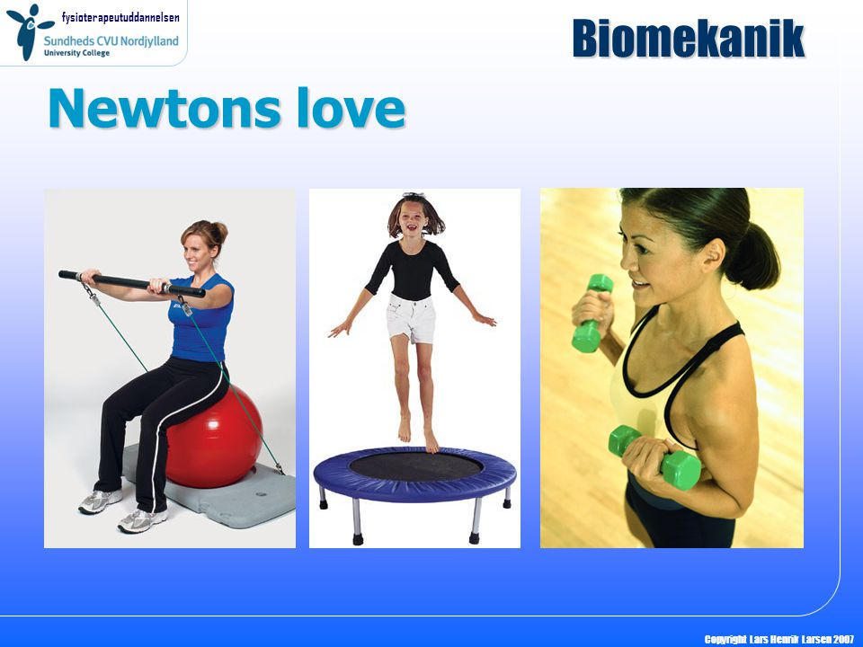 Biomekanik Newtons love