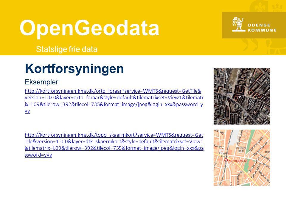 OpenGeodata Kortforsyningen Statslige frie data Eksempler: