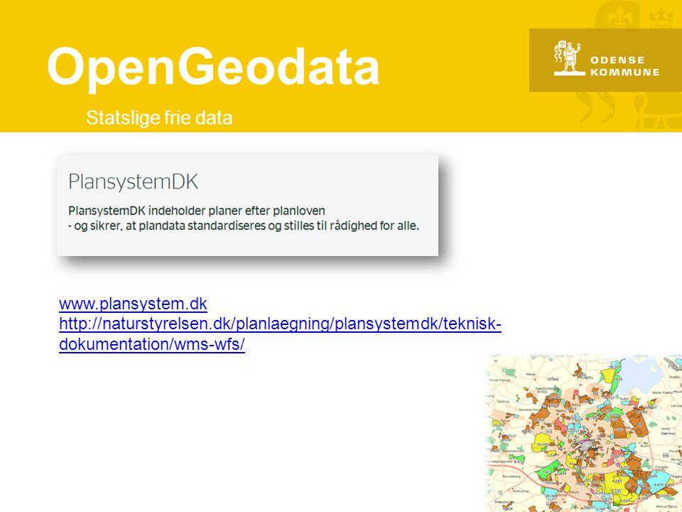 OpenGeodata Statslige frie data www.plansystem.dk