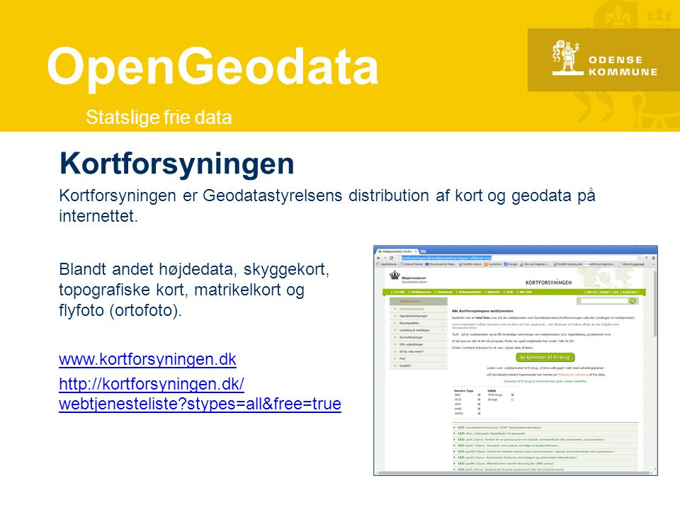 OpenGeodata Kortforsyningen Statslige frie data