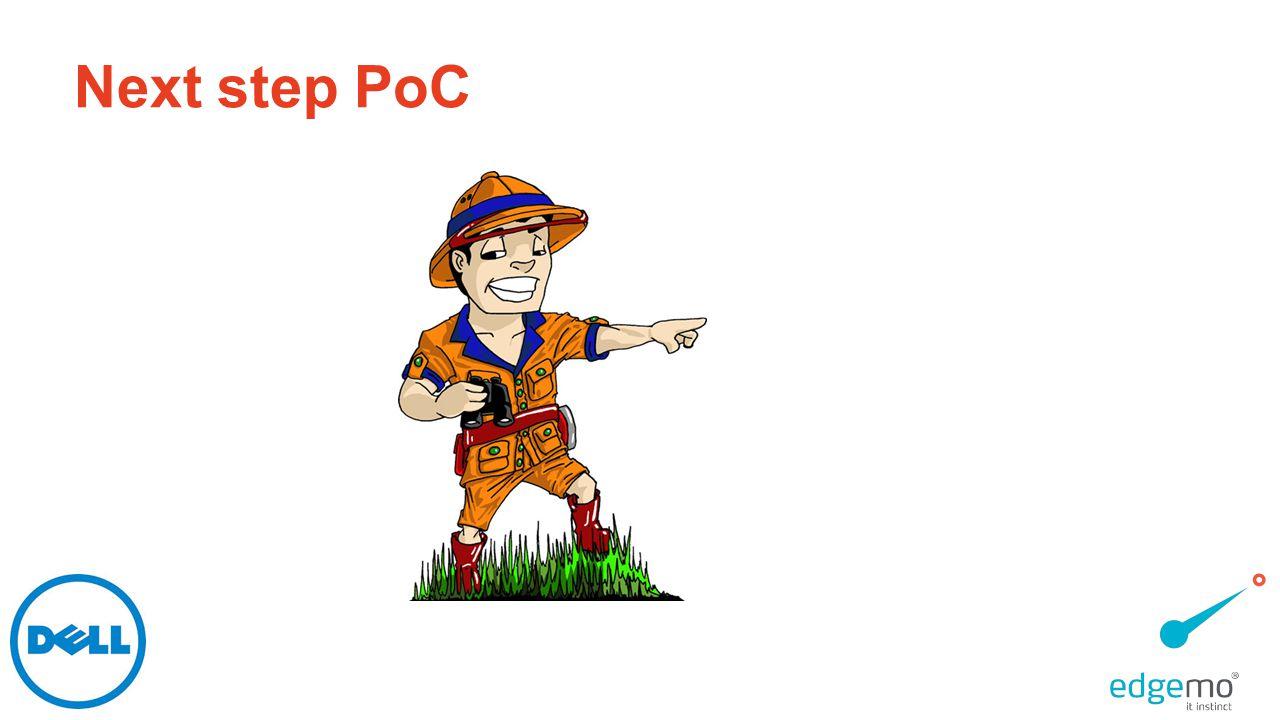 Next step PoC