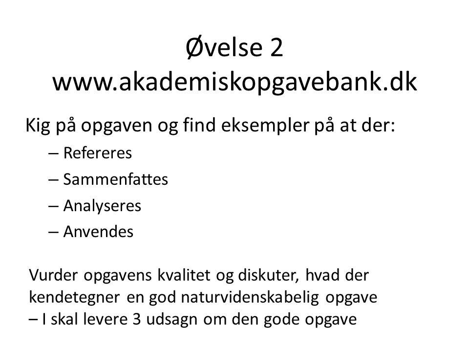 Øvelse 2 www.akademiskopgavebank.dk