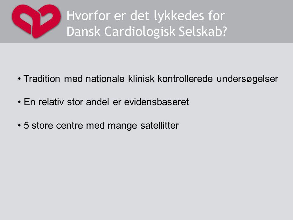 Hvorfor er det lykkedes for Dansk Cardiologisk Selskab