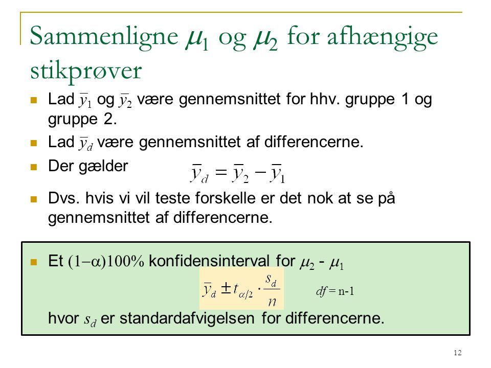 Sammenligne m1 og m2 for afhængige stikprøver