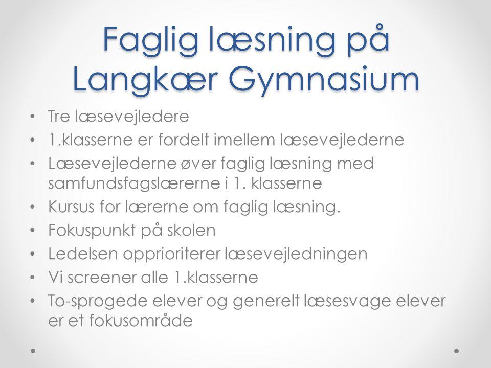Faglig læsning på Langkær Gymnasium