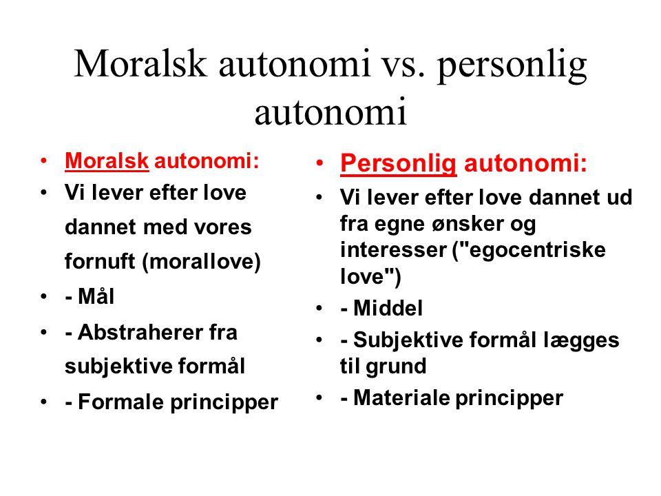 Moralsk autonomi vs. personlig autonomi