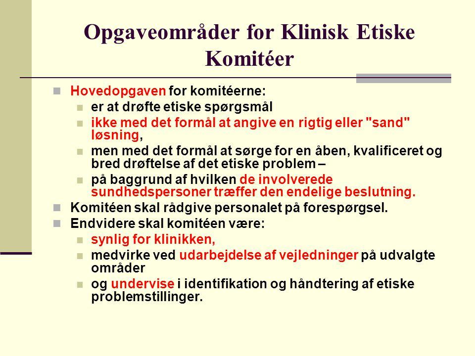 Opgaveområder for Klinisk Etiske Komitéer