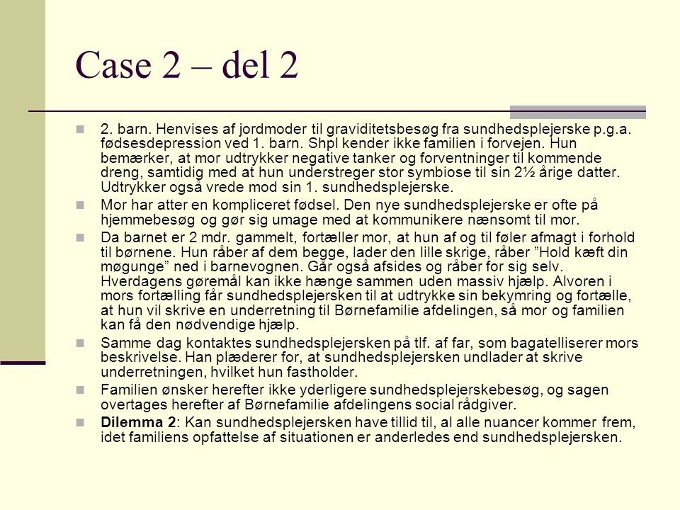 Case 2 – del 2