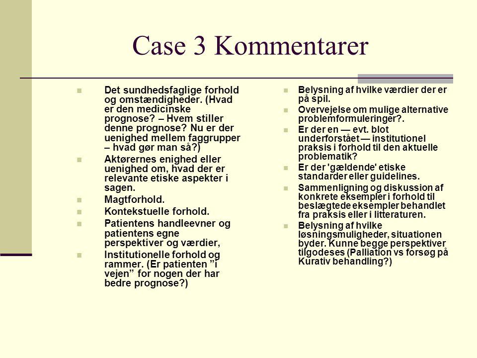 Case 3 Kommentarer