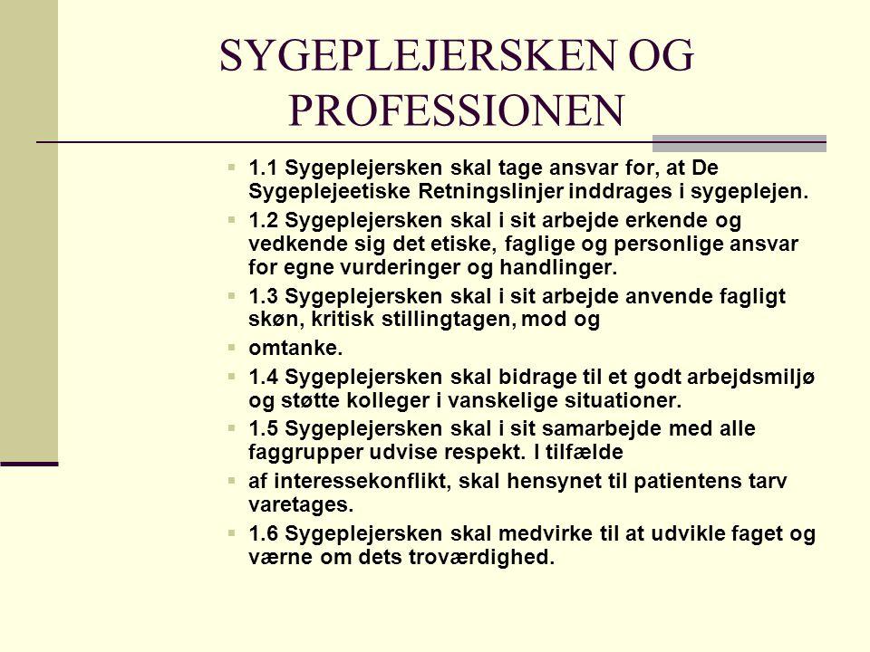 SYGEPLEJERSKEN OG PROFESSIONEN