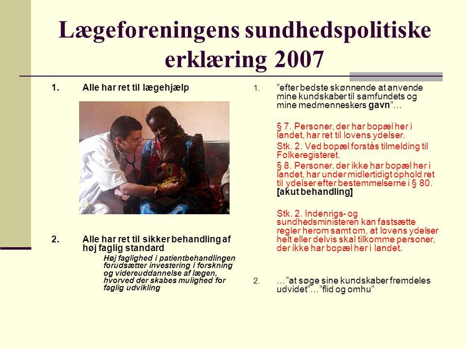Lægeforeningens sundhedspolitiske erklæring 2007