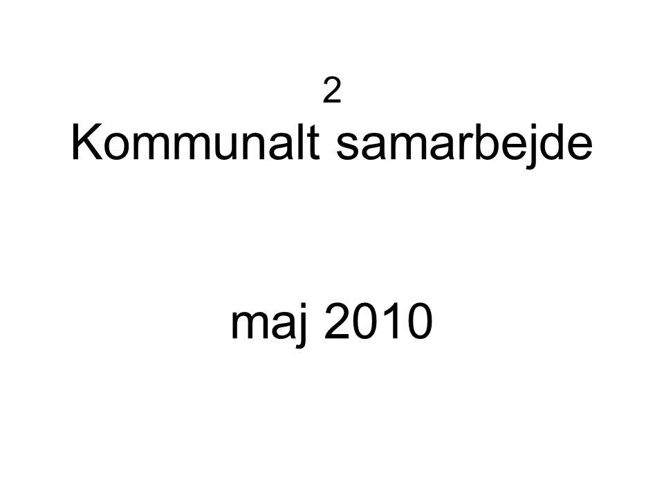 2 Kommunalt samarbejde maj 2010