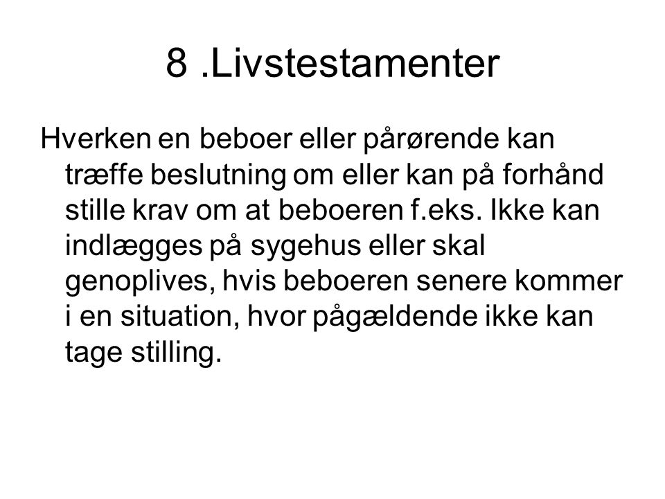 8 .Livstestamenter