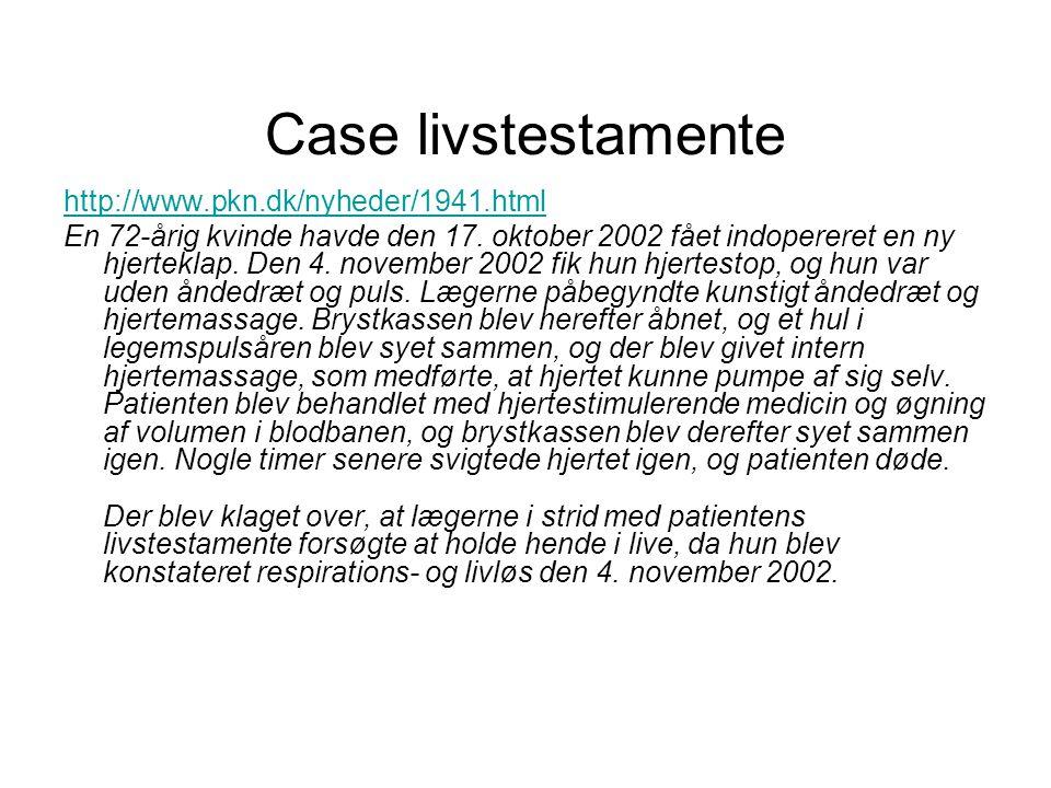 Case livstestamente http://www.pkn.dk/nyheder/1941.html
