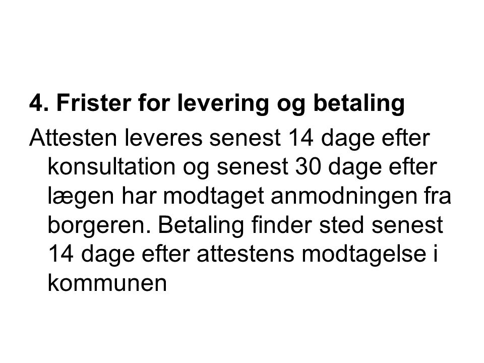 4. Frister for levering og betaling