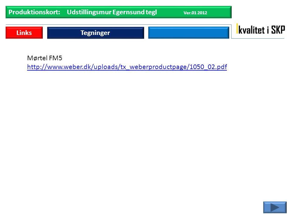 Produktionskort: Udstillingsmur Egernsund tegl Ver.01 2012