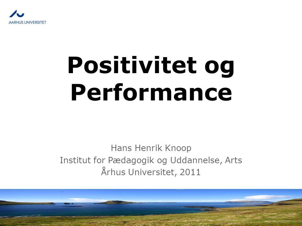 Positivitet og Performance
