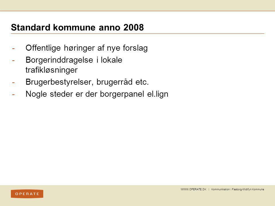 Standard kommune anno 2008 Offentlige høringer af nye forslag