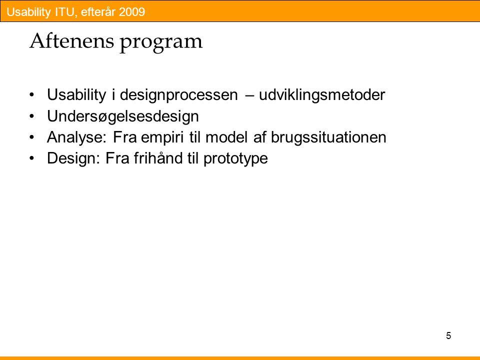 Aftenens program Usability i designprocessen – udviklingsmetoder