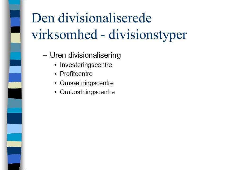 Den divisionaliserede virksomhed - divisionstyper
