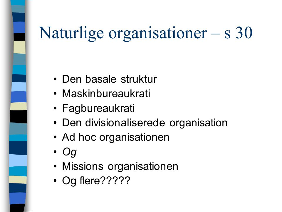 Naturlige organisationer – s 30