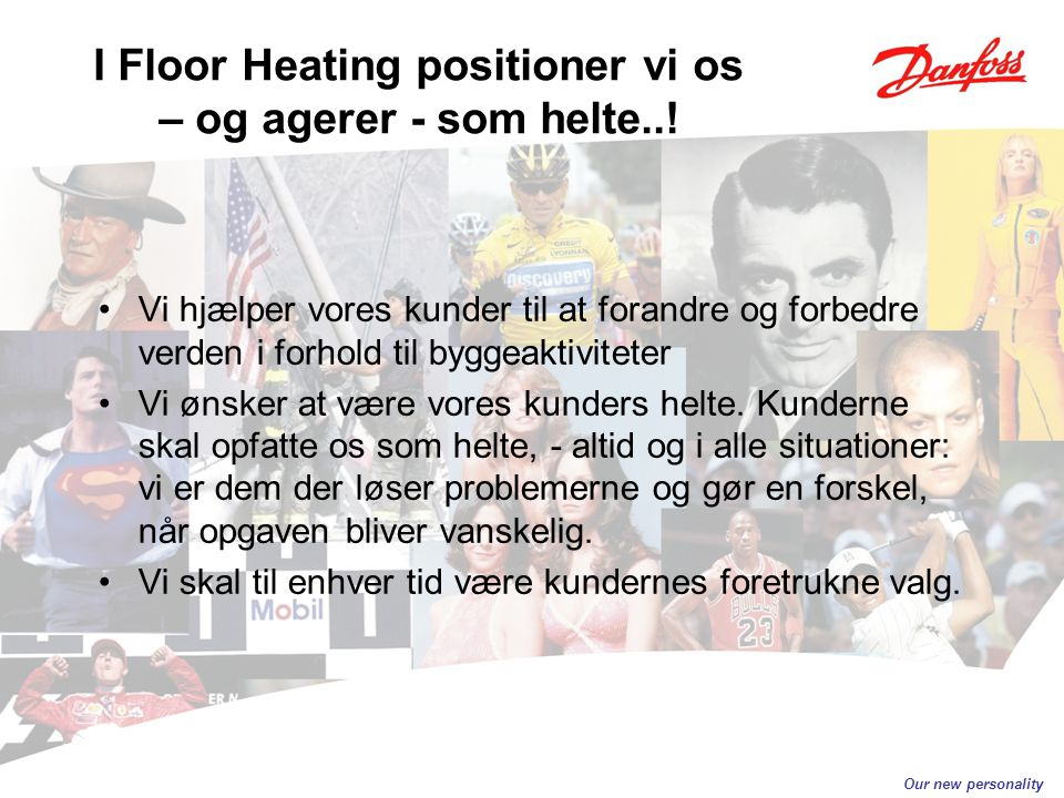 I Floor Heating positioner vi os – og agerer - som helte..!