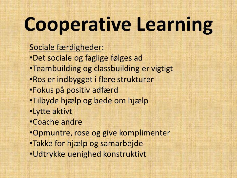 Cooperative Learning Sociale færdigheder: