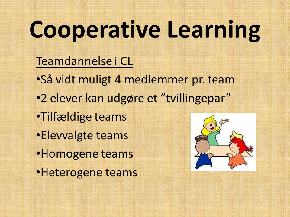 Cooperative Learning Teamdannelse i CL