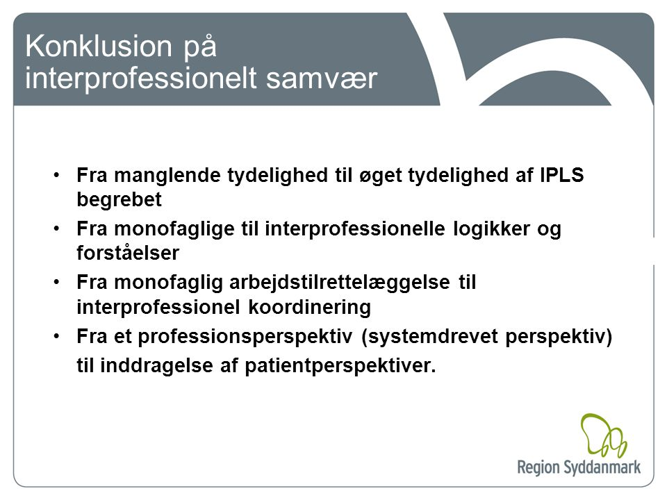 Konklusion på interprofessionelt samvær