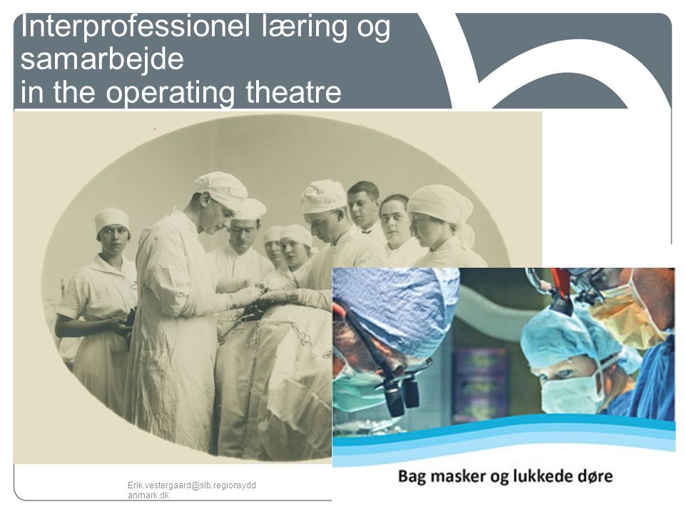 Interprofessionel læring og samarbejde in the operating theatre
