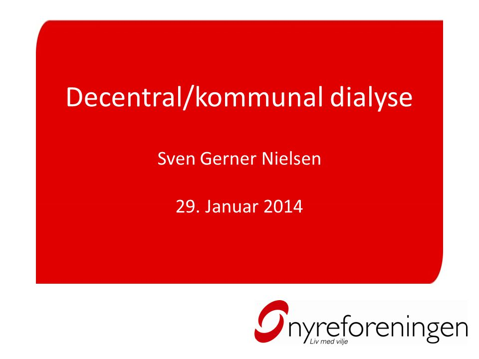 Decentral/kommunal dialyse