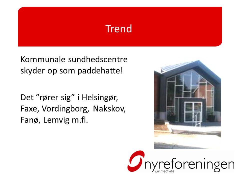 Trend Kommunale sundhedscentre skyder op som paddehatte!