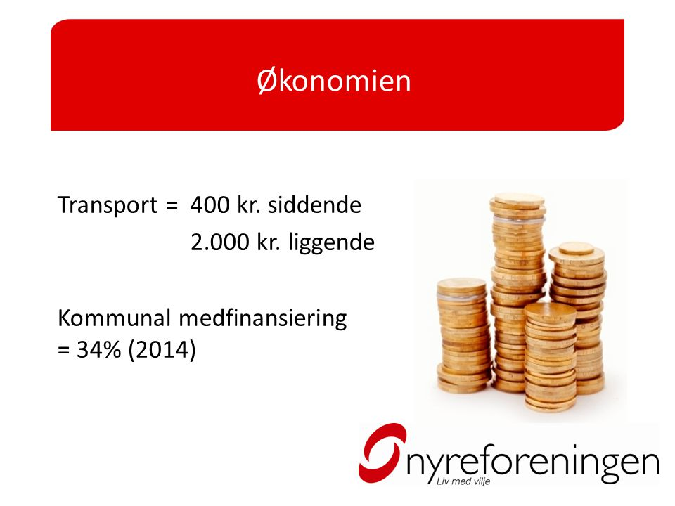 Økonomien Transport = 400 kr. siddende 2.000 kr. liggende