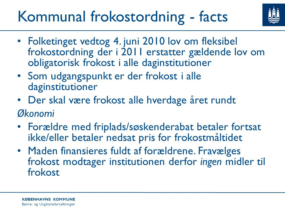 Kommunal frokostordning - facts