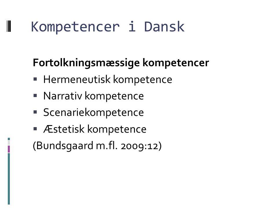 Kompetencer i Dansk Fortolkningsmæssige kompetencer