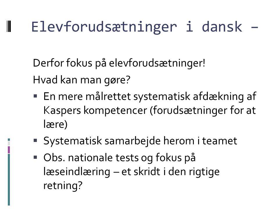 Elevforudsætninger i dansk –