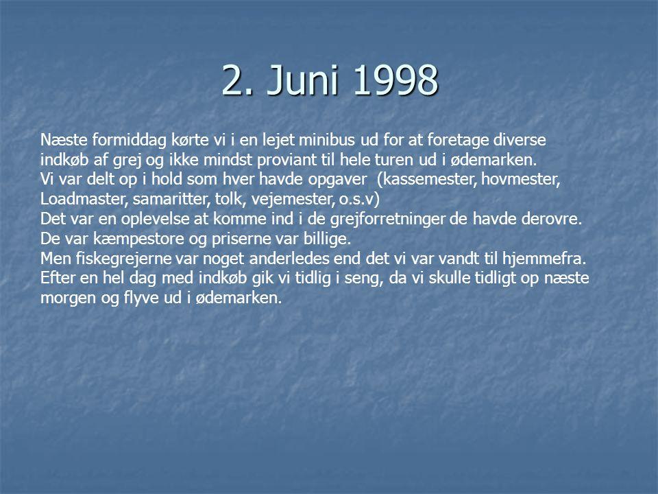 2. Juni 1998 Næste formiddag kørte vi i en lejet minibus ud for at foretage diverse.