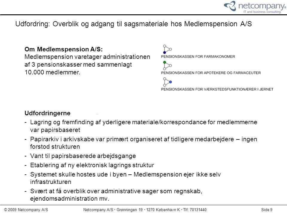 Udfordring: Overblik og adgang til sagsmateriale hos Medlemspension A/S