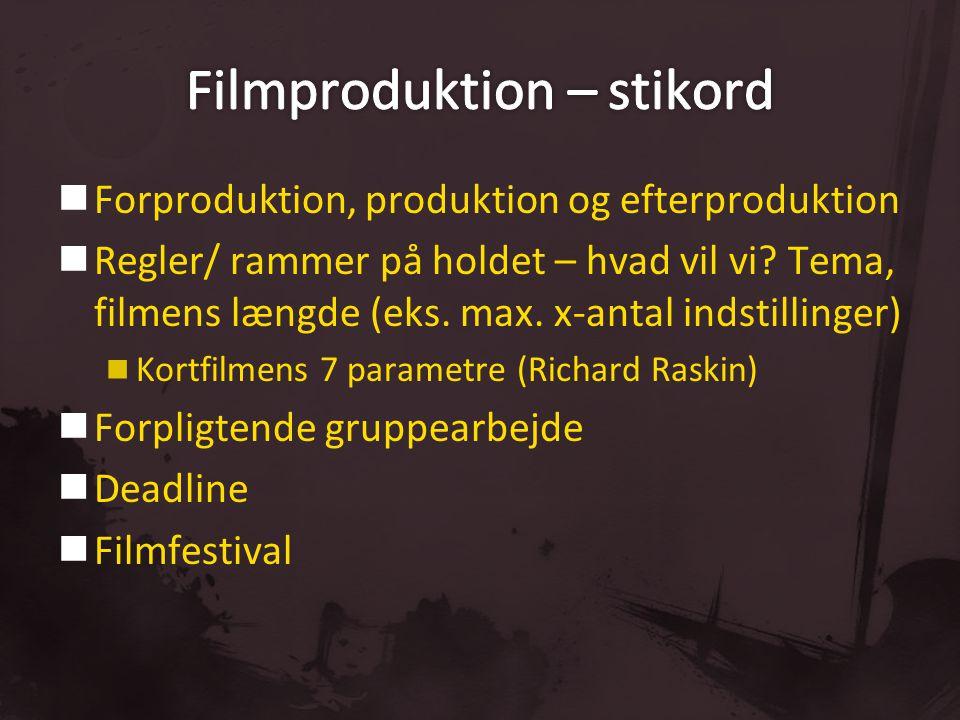 Filmproduktion – stikord