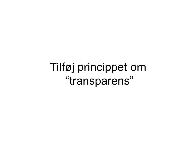 Tilføj princippet om transparens