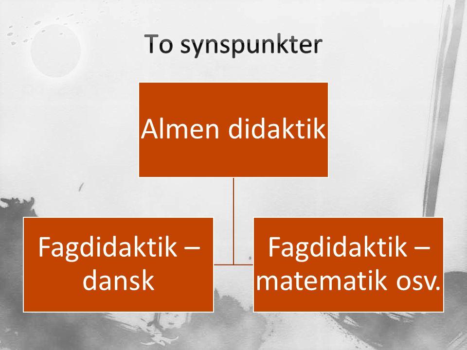 Fagdidaktik – matematik osv.