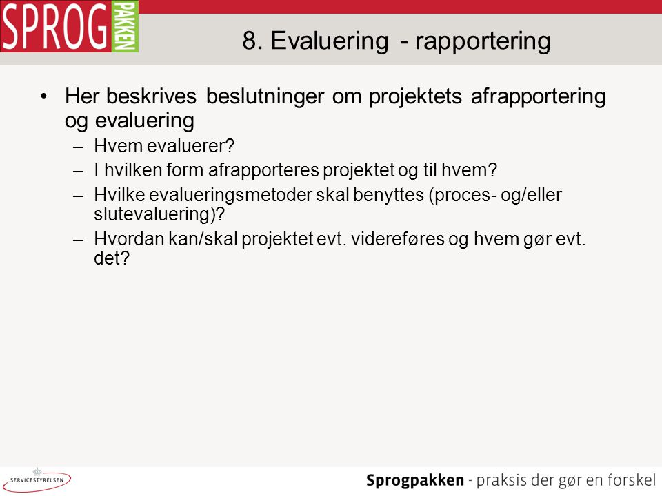 8. Evaluering - rapportering