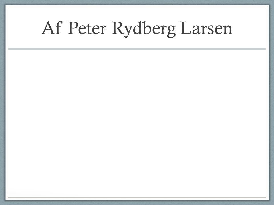 Af Peter Rydberg Larsen