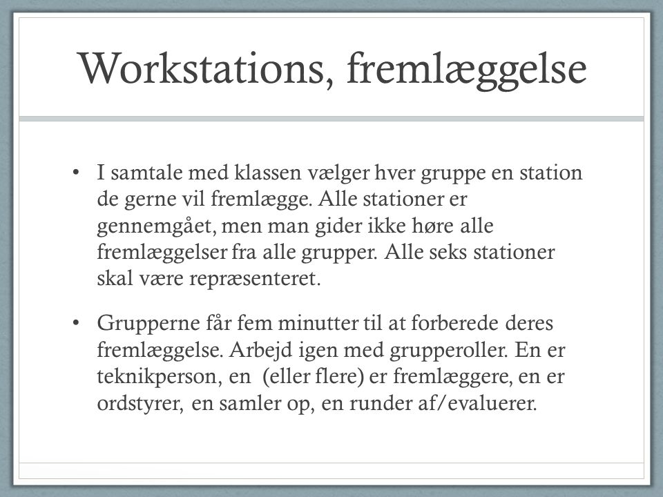Workstations, fremlæggelse