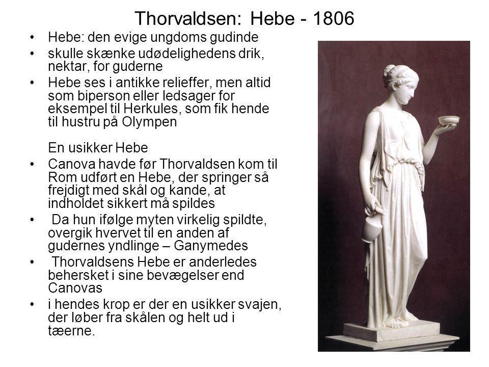 Thorvaldsen: Hebe - 1806 Hebe: den evige ungdoms gudinde